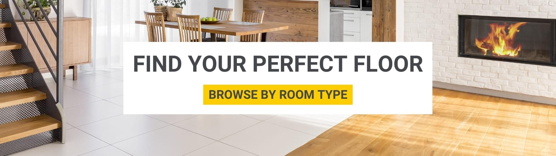 Find your perfect floor - Browse by room type