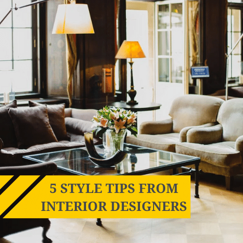 5 style tips shared by interior designers