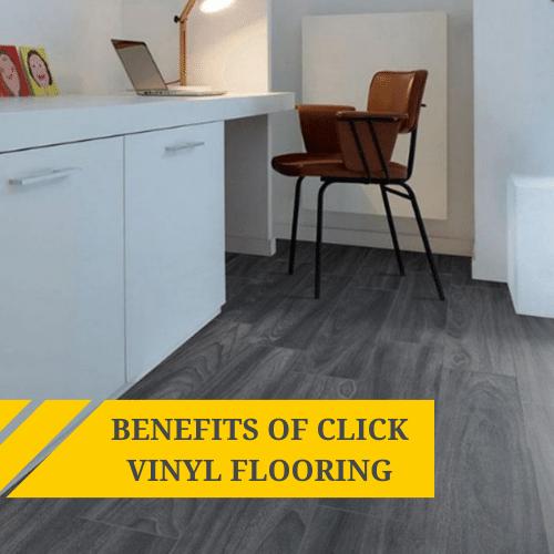 Benefits of Click Vinyl Flooring
