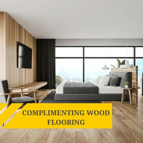 Interior Design Ideas To Complement Wood Flooring