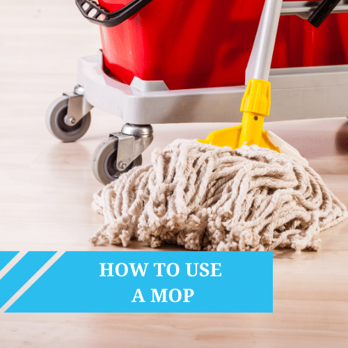 How To Use A Mop