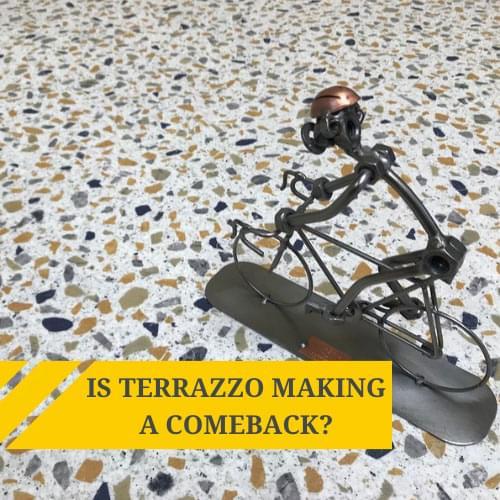 Is Terrazzo Making A Comeback?