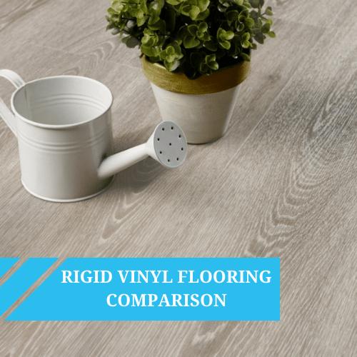Rigid Vinyl Flooring Comparison