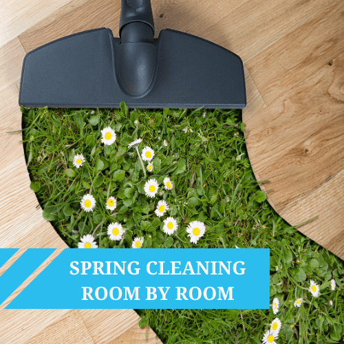 Spring Cleaning Your Home Room by Room