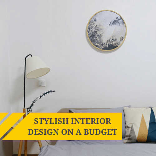 Stylish interior design on a tight budget