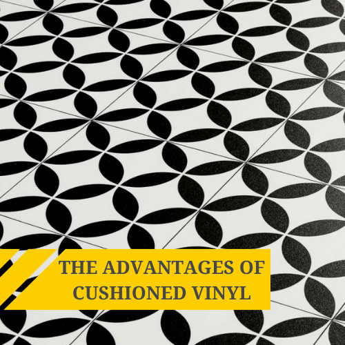 The advantages of cushion vinyl flooring